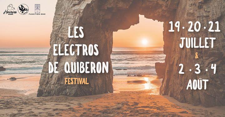 Les Électros de Quiberon 2019: VENEZ DANSER LES PIEDS DANS LE SABLE ! Le premier festival de musique électronique sur la presqu'île de Quiberon