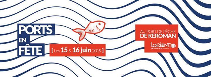 Ports en fête - 13 e édition Ports en Fête est de retour au Port de Pêche de Lorient Keroman. C'est l'événement maritime de Lorient, avec les professionnels des ports [...]