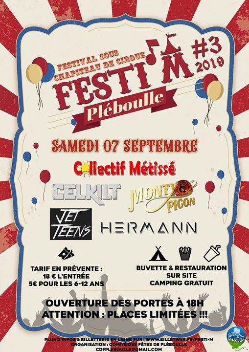 Festi' M #3 Le Festi' M se déroule sous chapiteau de cirque Programmation du Festi' M 2019 : JET TEENS COLLECTIF METISSE CELKILT MONTY PICON DJ HERMANN Plus d'Infos & [...]