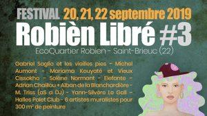 3e édition du festival pluridisciplinaire et populaire Robièn Libré du 20 au 22 septembre.