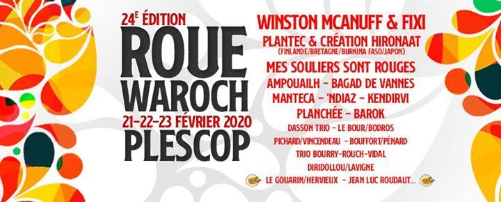 23ème ROUE WAROCH du 15 au 17 Février 2019 à Plescop (56) Venez profiter du meilleur de la musique traditionnelle bretonne et du monde pendant 3 jours de fête !