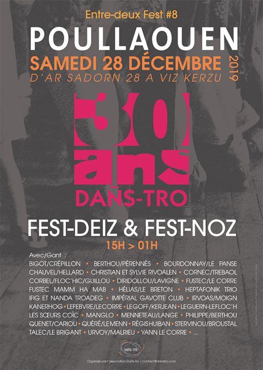 Pour la 8ème édition de l'Entre-deux Fest, l'association Dans-Tro fête ses 30 ans le samedi 28 décembre à Poullaouen.