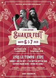 Shaker Fest 2020: Le seul et unique festival néo burlesque de tout le Finistère reprend ses quartiers à la Halle Raphalen de Plonéour-Lanvern